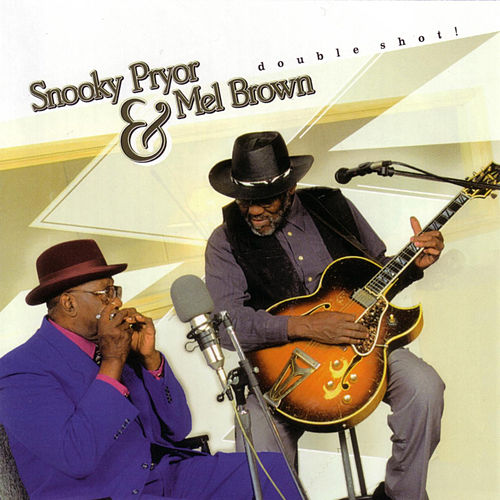 Double Shot! by Snooky Pryor