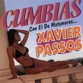 Cumbias Con El De Matamoros... by Xavier Passos