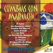 Cumbias Con Mariachi by Mariachi Juchipila