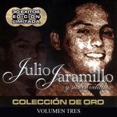Julio Jaramillo Y Sus Invitados (Volumen Tres) by Various Artists