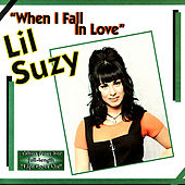 When I Fall In Love by Lil Suzy