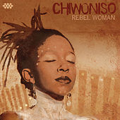Rebel Woman de Chiwoniso