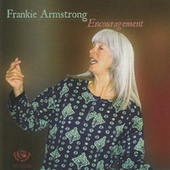 Encouragement by Frankie Armstrong