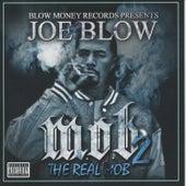 M.O.B. 2 (The Real Mob) by Joe Blow