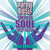 Diego Broggio Presents There Is Soul in My House, Vol. 26 by Various Artists