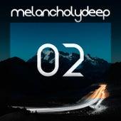 Melancholy Deep, Vol. 2 - Single by Various Artists