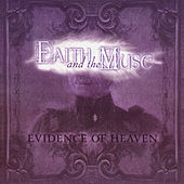 Evidence Of Heaven by Faith and the Muse