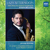 Lazy Afternoon: Salon Music for Classical Saxophone and Orchestra by Javier Oviedo