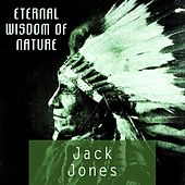 Eternal Wisdom Of Nature von Jack Jones