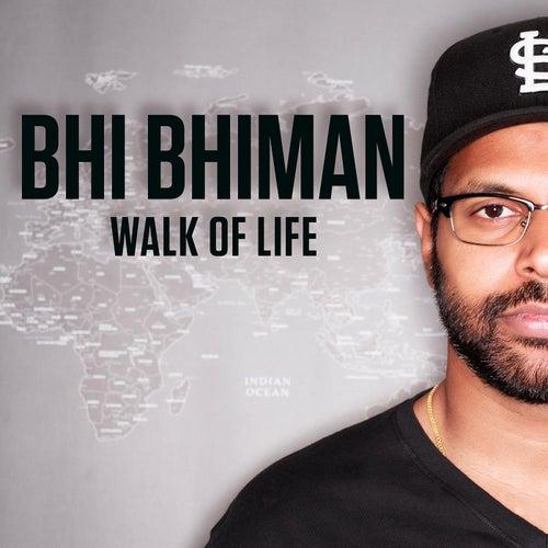 Walk of Life by Bhi Bhiman
