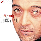 Sunoh by Lucky Ali