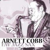 Fav Jazz Sax by Arnett Cobb