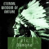Eternal Wisdom Of Nature von Vic Damone