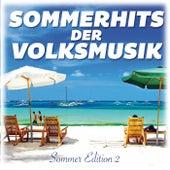 Sommerhits der Volksmusik (Sommer Edition 2) von Various Artists