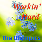 Workin' Hard by The Olympics