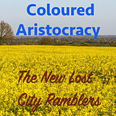 Coloured Aristocracy de The New Lost City Ramblers