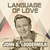 Language Of Love von John D. Loudermilk