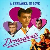 A Teenager in Love - Dreamboats van Various Artists