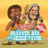 Brauner Bär und weiße Taube - Ellis Adventure Party Remix von Roberto Blanco