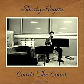 Courts The Count (Remastered 2016) di Shorty Rogers