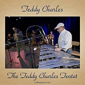 The Teddy Charles Tentet (Remastered 2016) de Teddy Charles