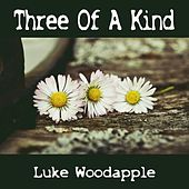 Three of a Kind von Luke Woodapple
