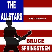 The Tribute to Bruce Springsteen Medley von The Allstars
