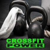 Crossfit Power (134-155 Bpm) & DJ Mix by Various Artists