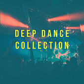 Deep Dance Collection by Various Artists