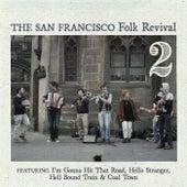 San Francisco Folk Revivial, Vol .2 by Various Artists