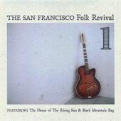 San Francisco Folk Revivial, Vol .1 by Various Artists