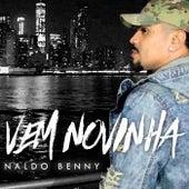 Vem Novinha von Naldo Benny