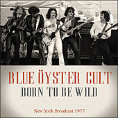 Born to Be Wild (Live) de Blue Oyster Cult