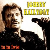 Ya Ya Twist de Johnny Hallyday