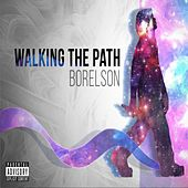 Walking the Path de Borelson