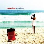 Era Domingo von Zeca Baleiro
