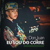 Eu Sou do Corre de MC Don Juan