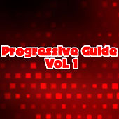 Progressive Guide, Vol. 1 by Various Artists