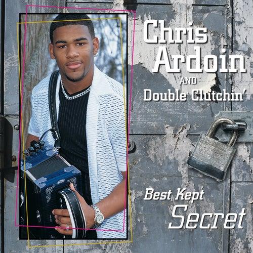 Best Kept Secret by Chris Ardoin & Double Clutchin'