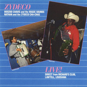 Zydeco Live! by Nathan & The Zydeco Cha Chas