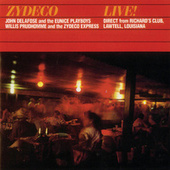 Zydeco Live! by John Delafose And The Eunice Playboys