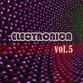 Electronica, Vol. 5 von Various Artists
