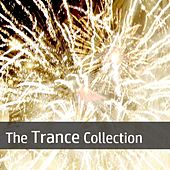 The Trance Collection by Various Artists