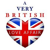 A Very British Love Affair by Various Artists