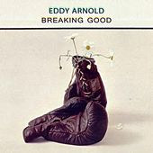 Breaking Good de Eddy Arnold
