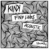 Fine Lines Acoustic...literally by KiNK