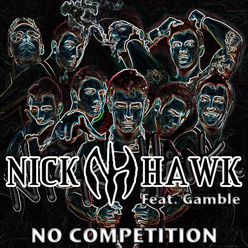 No Competition by Nick Hawk