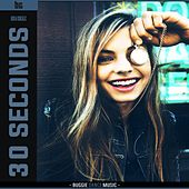 30 Seconds by B.G.