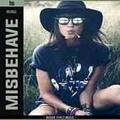 Misbehave by B.G.