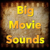 Big Movie Sounds de Various Artists
